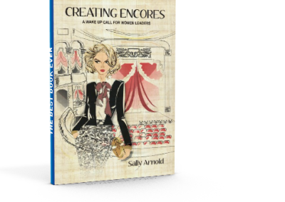 Creating Encores (Business/personal development)