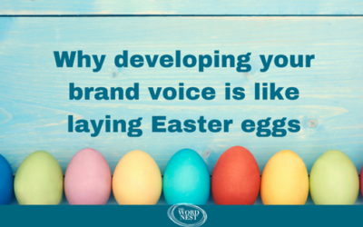 Why developing your brand voice is like laying Easter Eggs